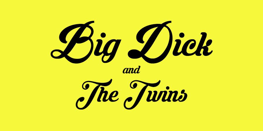 Byrne Bridges, Big Dick and The Twins, Rhubarb Palace