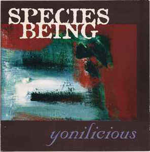 Species Being, Rhubarb Palace, Byrne Bridges, Yonilicious
